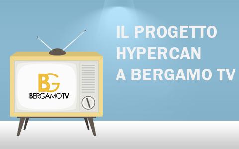 Presentazione del progetto Hypercan a Bergamo Tv