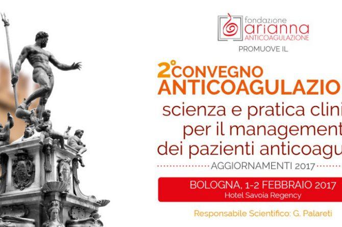 2° Convegno Anticoagulazione – Bologna, 1-2 Febbraio 2017